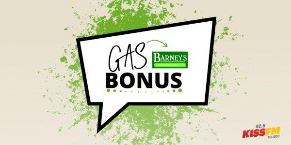 None - Barney's BP Gas Bonus!