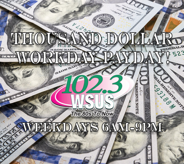 None -  Thousand Dollar Workday Payday - Listen to Win $1,000 Every Hour
