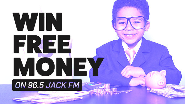 None -    Win Free Money on 96.5 JACK FM! Powered by Car Toys! (Q4)