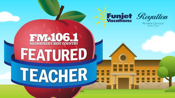 None -   Nominate a teacher to be an FM106.1 Featured Teacher!