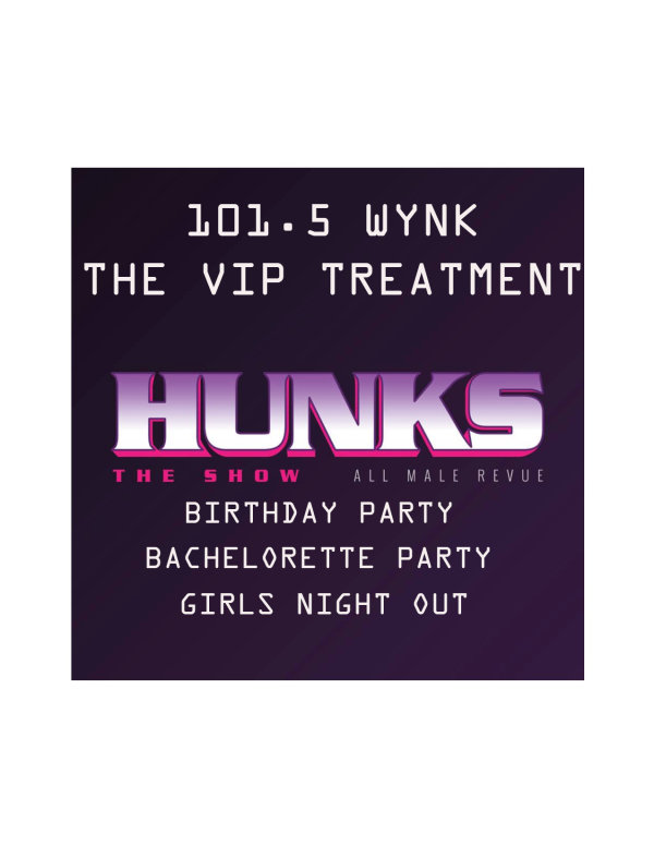 None - Enter to win THE VIP TREATMENT AT HUNKS THE SHOW