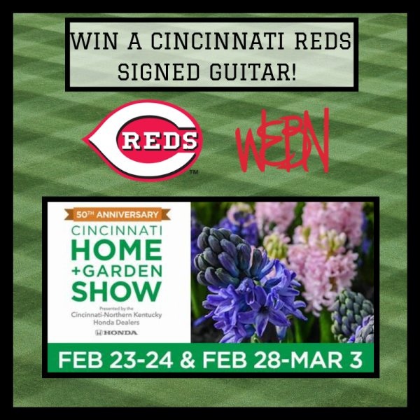 None - Win a signed guitar from the Cincinnati Reds, thanks to the 2019 Cincinnati Home and Garden Show!