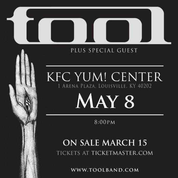 None - Win tickets to see Tool at KFC Yum! Center!