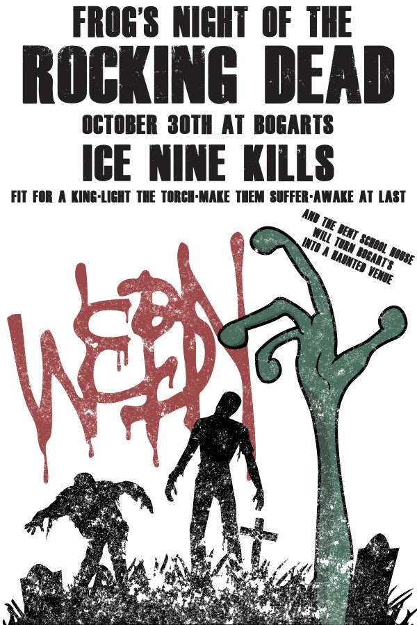 None - Win tickets to see Ice Nine Kills at Frog's Night Of The Rocking Dead!