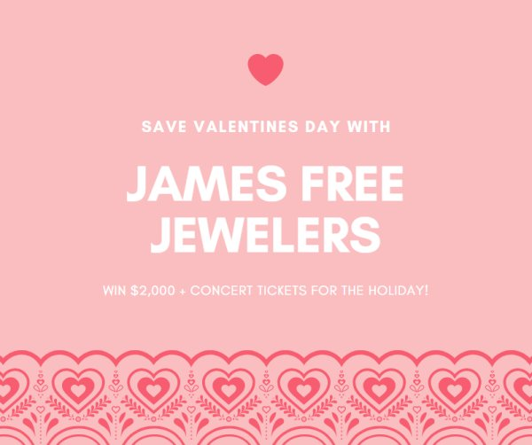 None - Save Valentines Day thanks to James Free Jewelers!