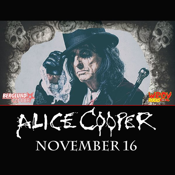 None -   Enter to Win Tickets To See Alice Cooper at Berglund Center!
