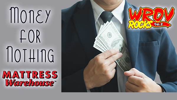 None - Listen to Win $1000 With Money For Nothing!