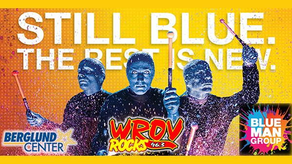 None - Win Tickets to BLUE MAN GROUP!