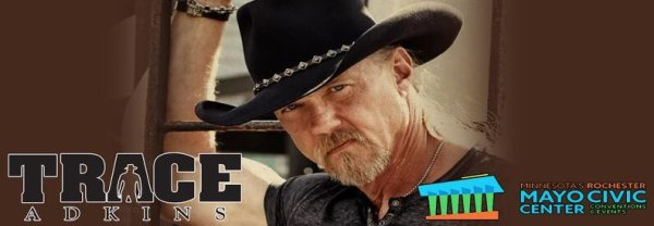 None - Trace Adkins is Coming to Rochester!