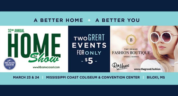 32nd Annual Home Show and The Grand Fashion Boutique
