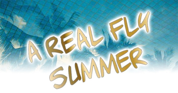 None - Real Fly Summer