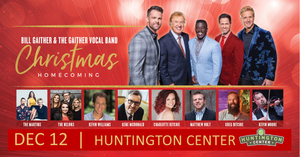 None - Win Tickets to Gaither Christmas Homecoming at Huntington Center!