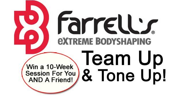 None -       Team Up And Tone Up With Farrell's