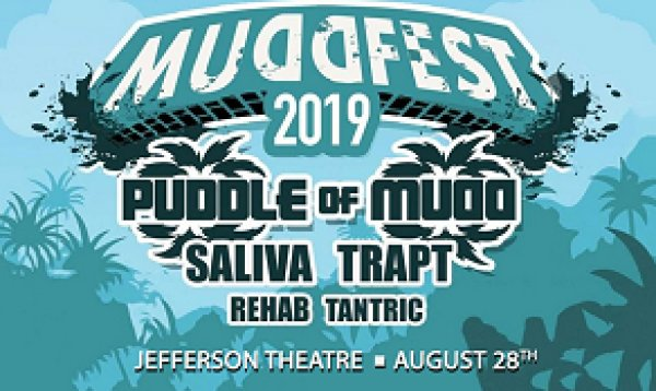 None - Win Tickets To MuddFest Feat. Puddle Of Mudd, Saliva, Trapt, Rehab & Tantric Aug. 28th @ Jefferson Theatre, Beaumont