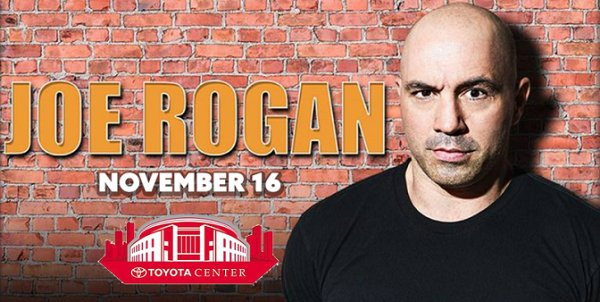 None - Win Tickets To Joe Rogan Nov. 16th @ Toyota Center, Houston