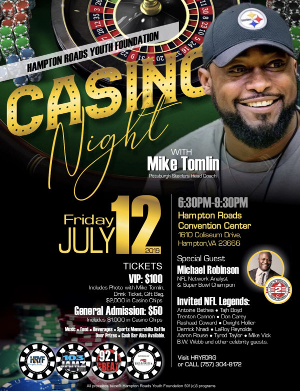 None - Win 2 Tickets to the HRYF Casino Night with Coach Mike Tomlin