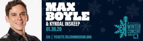 None - Win Max Boyle Tickets!