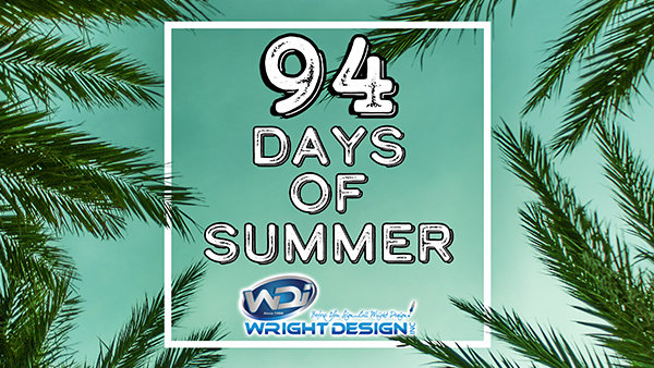None - The 94 Days of Summer!
