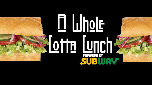 None - Win A Whole Lotta Lunch From Subway