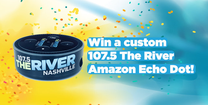 Custom 107 5 The River Amazon Echo Dot | 1075 The River