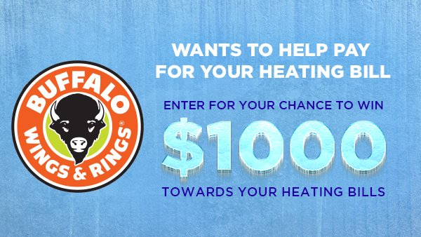 None - Buffalo Wings & Rings Wants To Help Pay For Your Heating Bill
