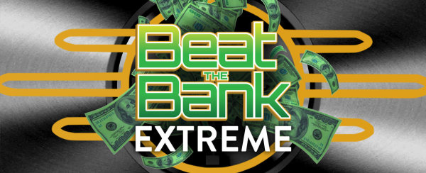 None - Beat the Bank EXTREME