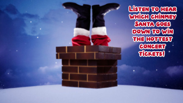 None - Listen On Thursday To Hear Which Chimney Santa Will Go Down!