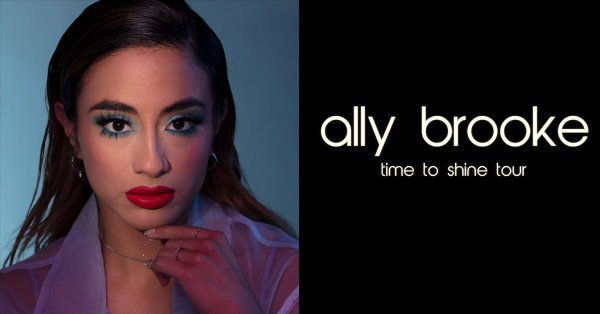 None - Register to win tickets to see Ally Brooke!