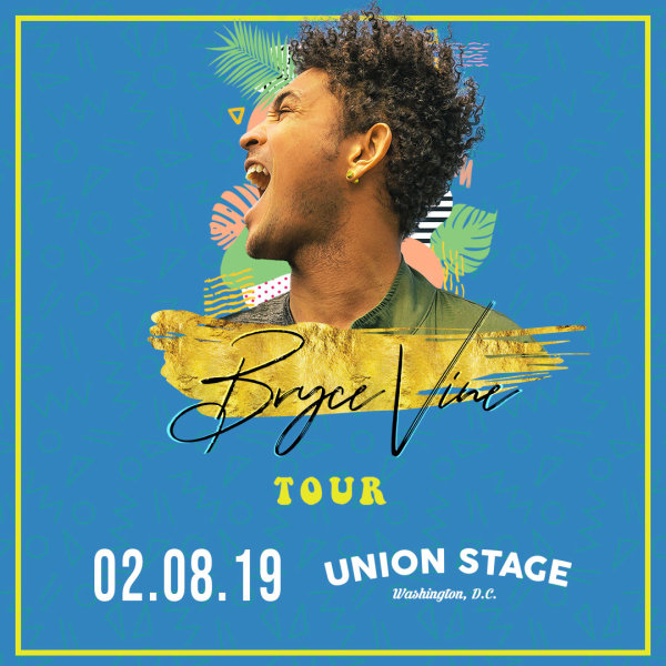None - Bryce Vine at Union Stage Tickets
