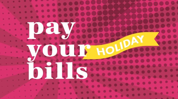 None - Pay Your Holiday Bills!