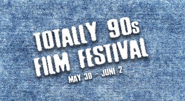 None -        Win Tickets to the 90s Film Festival!