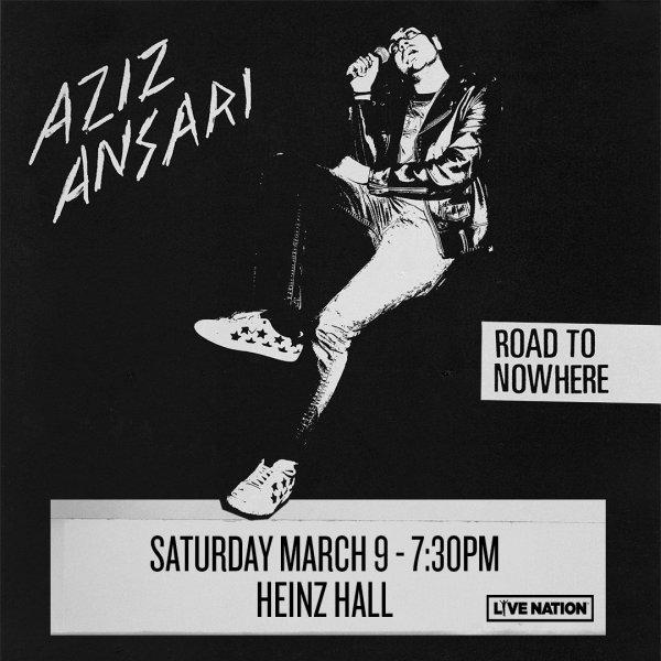None -     Win tickets to Aziz Ansari!