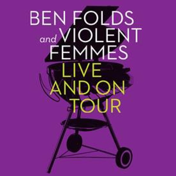 None - Win Ben Folds and Violent Femmes Tickets!