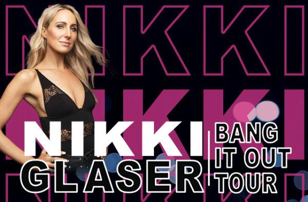 image for Nikki Glaser Bang it Out Tour