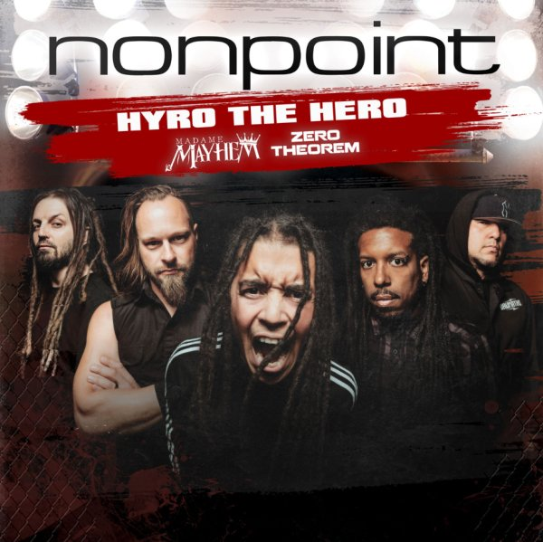 None - NONPOINT with Hyro The Hero & More!