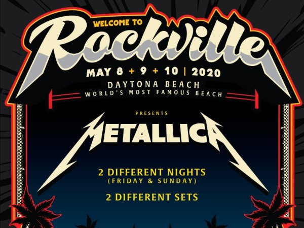 None - Welcome To Rockville- Metallica - 2 Nights- Daytona!
