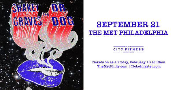 None -       Win tickets to see Dr. Dog & Shakey Graves @ The Met
