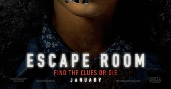 None - Win Passes to see an advance screening of Escape Room!