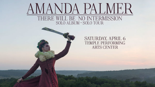 None -       Win tickets to see Amanda Palmer @ Temple Performing Arts Center