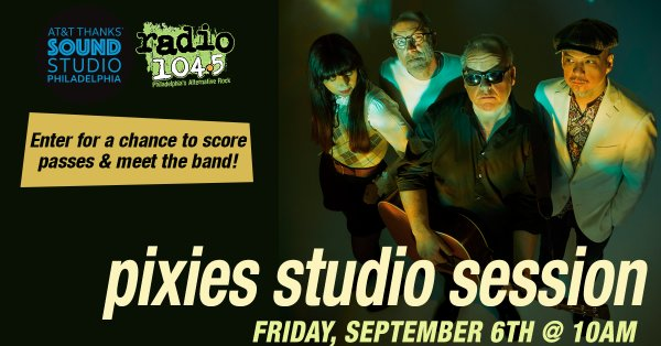 None - Win Your Invites: The Pixies Studio Session – Friday, September 6 @ 10a