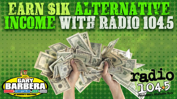 None - Earn $1k ALTernative Income with Radio 104.5!