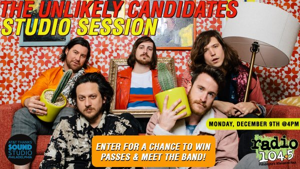 None - Win Your Invites: The Unlikely Candidates Studio Session – Tuesday, January 7th @ 4pm