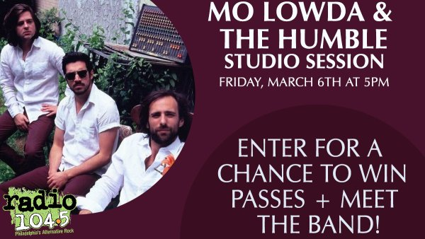 image for Win Your Invites:  Mo Lowda & The Humble Live @ 5 Studio Session - Friday, March 6th