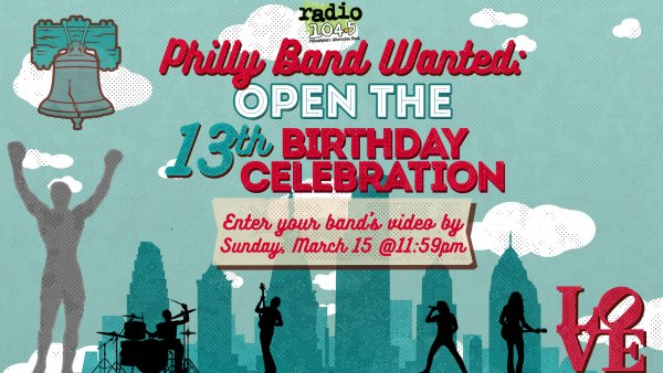 image for PHILLY BAND WANTED: Open the main stage at our 13th Birthday Celebration!