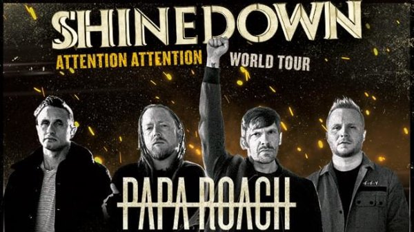 None -  Shinedown and Papa Roach tickets and Meet & Greet