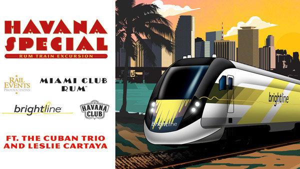None - Win a trip on Brightline's Havana Special Rum Train!