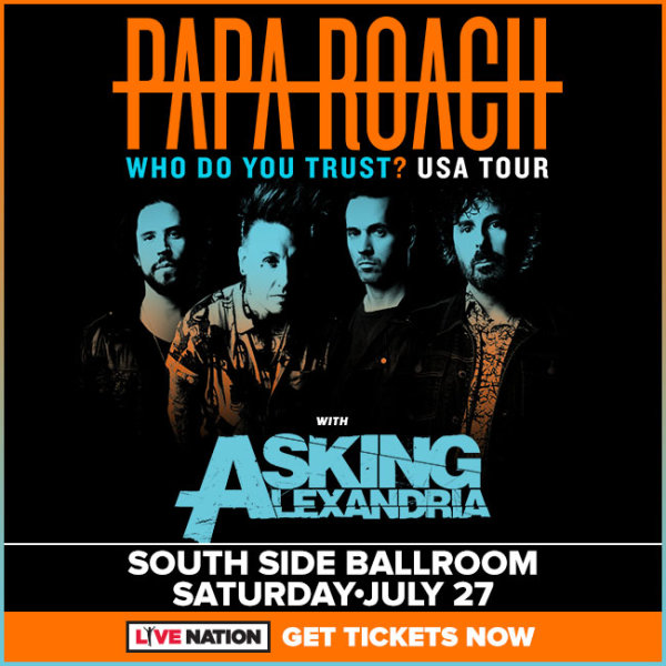 None - Enter to win Papa Roach tickets