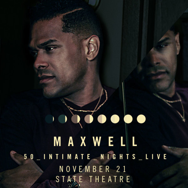 None - Win tickets to Maxwell!