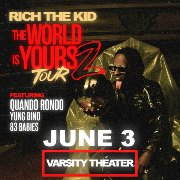 None - Rich the Kid tickets!
