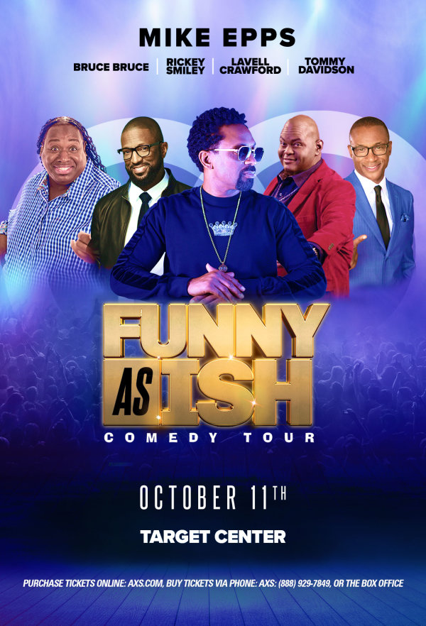 None - Enter to win tickets to see Funny As Ish Comedy Tour!